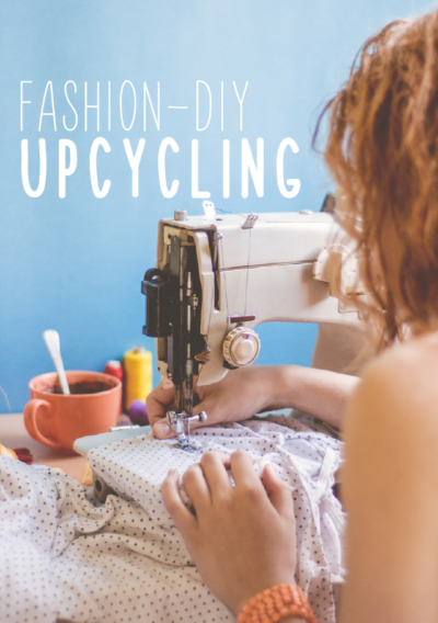 Fashion-DIY Upcycling