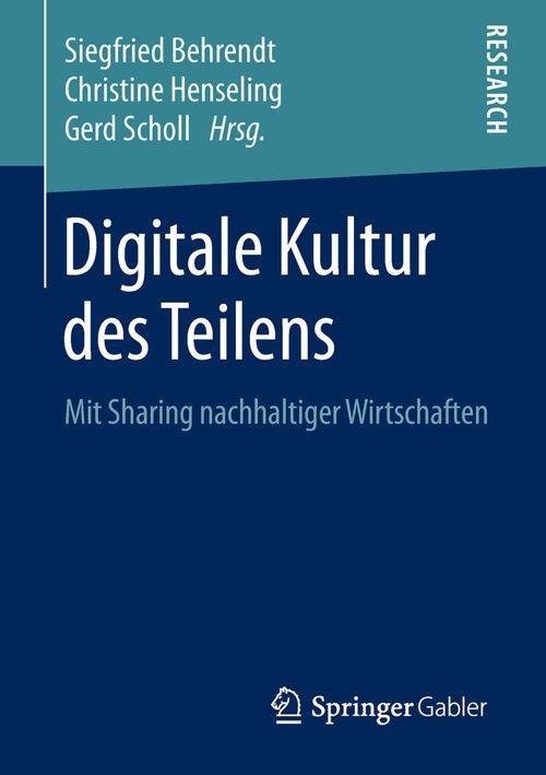 Digitale Kultur des Teilens