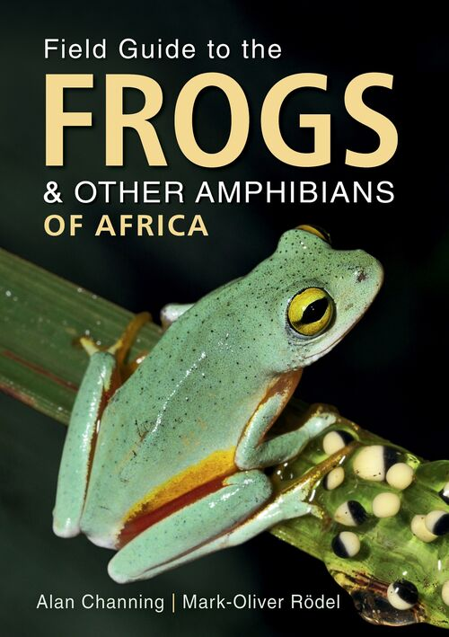 Field Guide to the Frogs and other amphibians of Africa